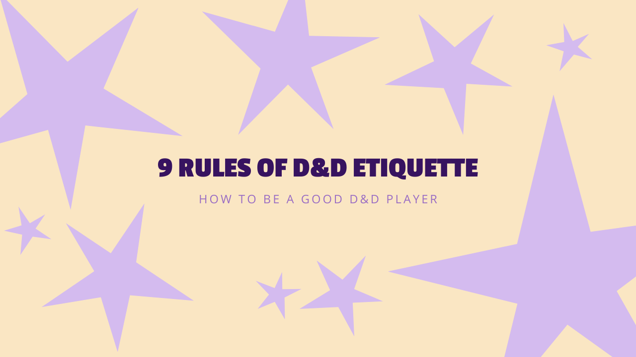D&D Etiquette_ How to Be a Good D&D Player
