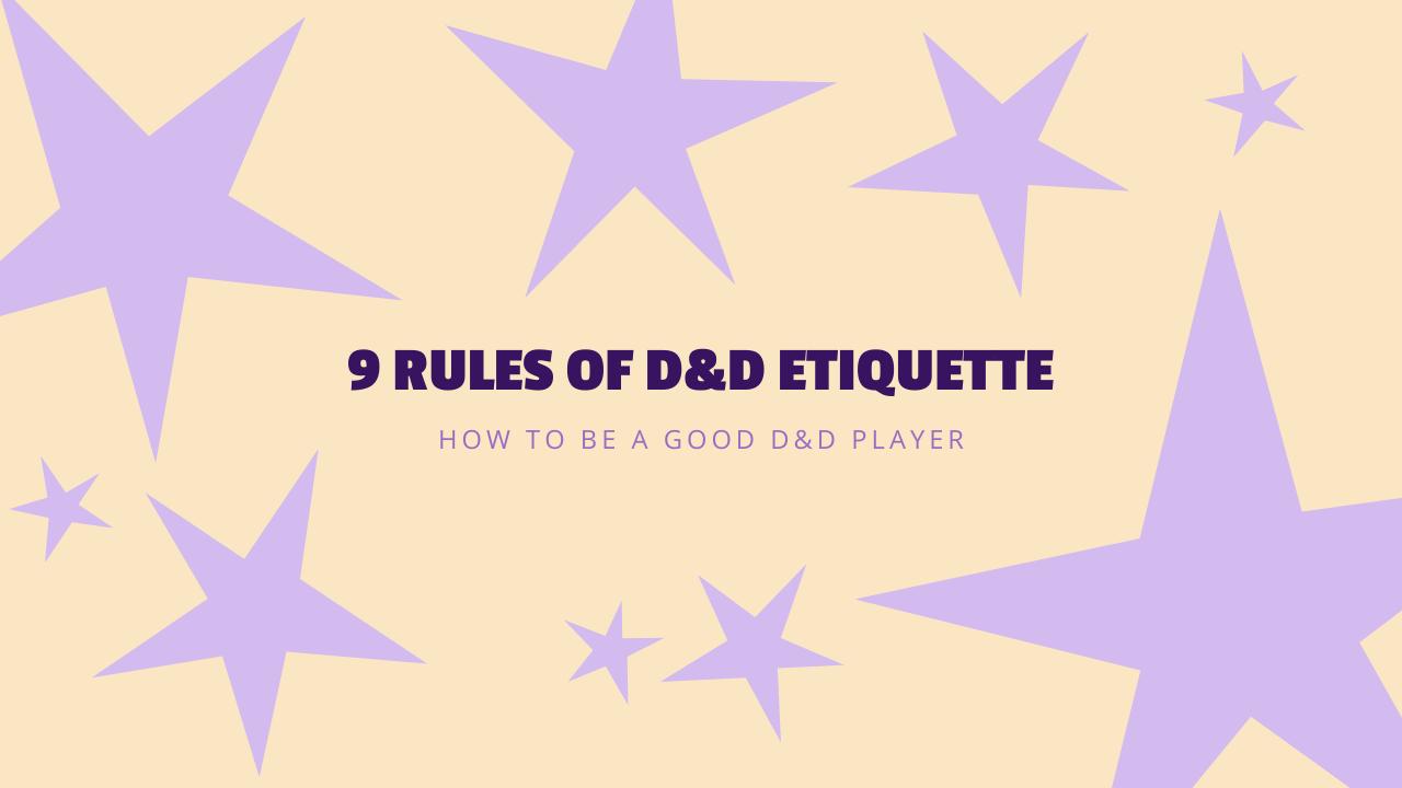 D&D Etiquette_ How to Be a Good D&D Player