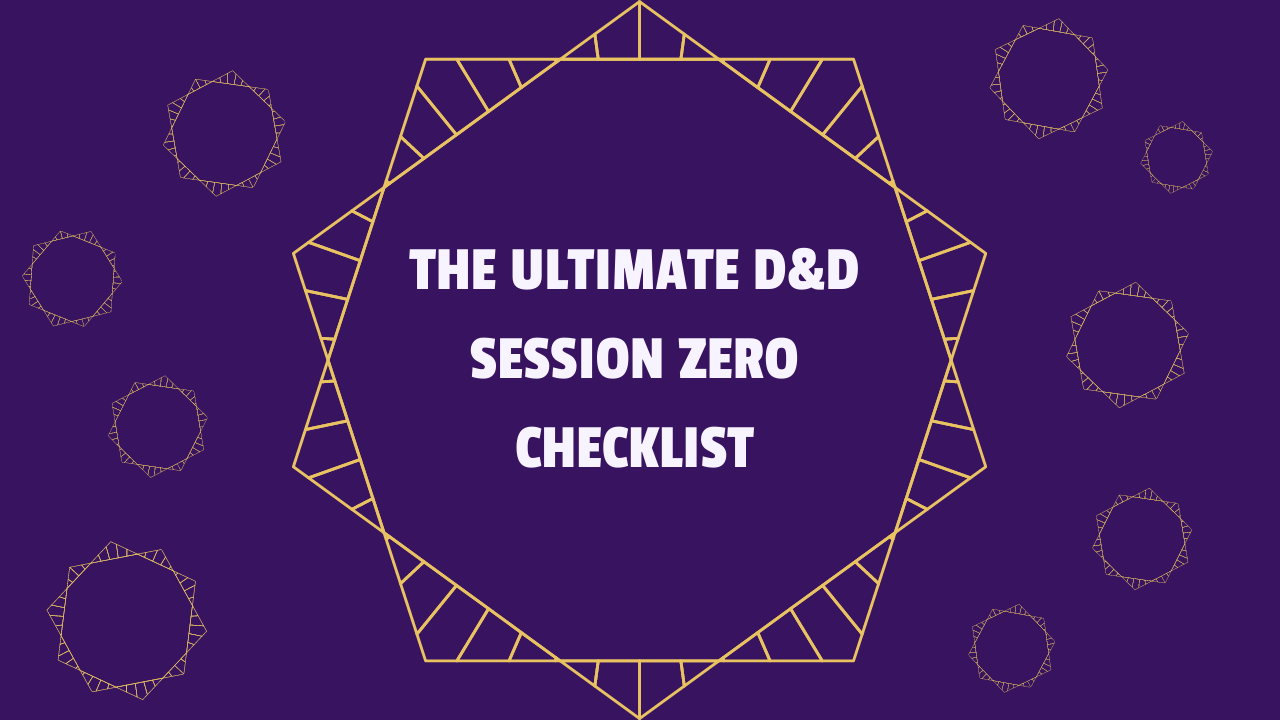 The Ultimate D&D Session 0 Checklist